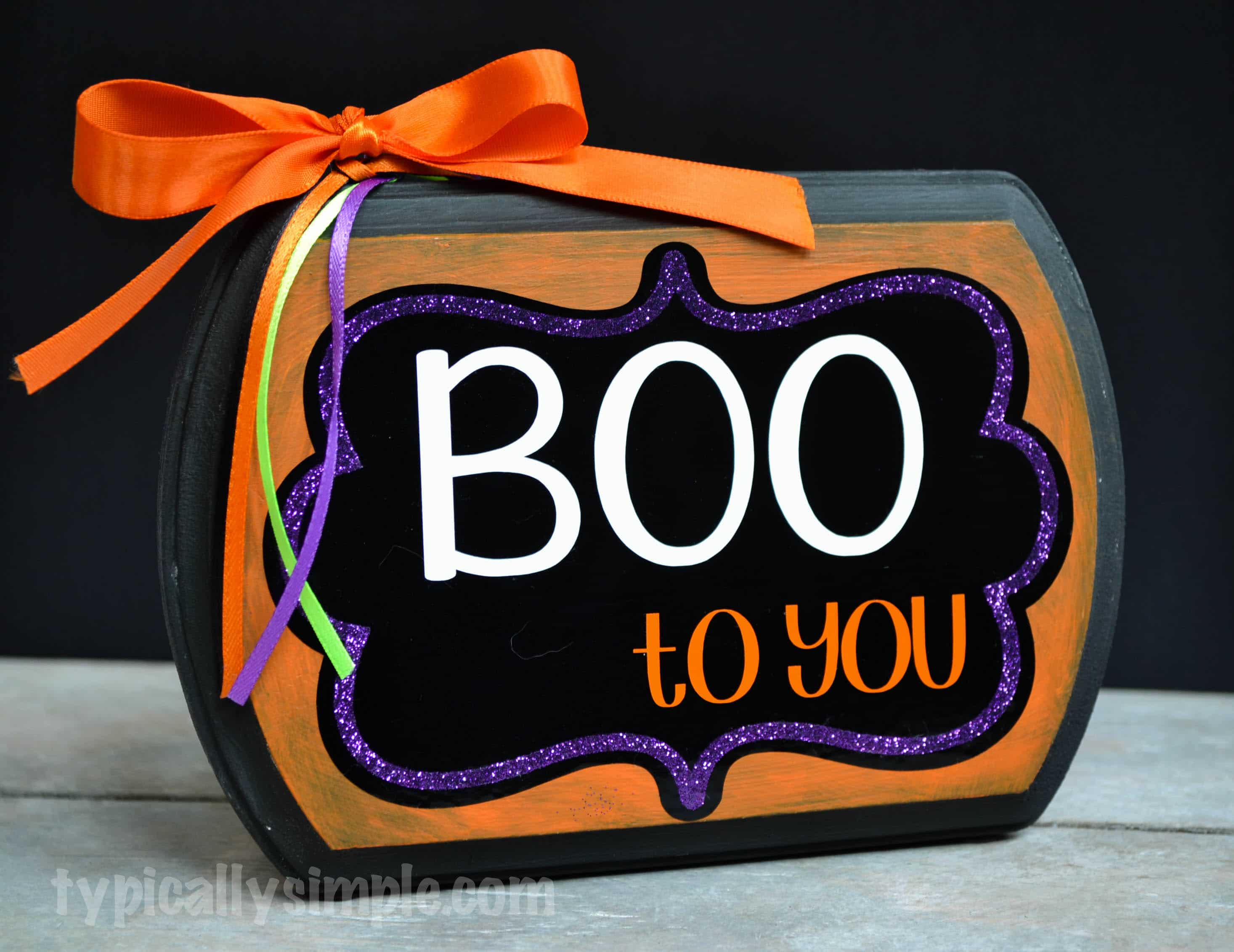 Boo to You Halloween Sign - Typically Simple