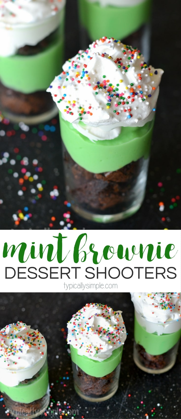 These mint brownie dessert shooters are super easy to make and oh so yummy to eat! A festive treat that is perfect for St. Patrick's Day!