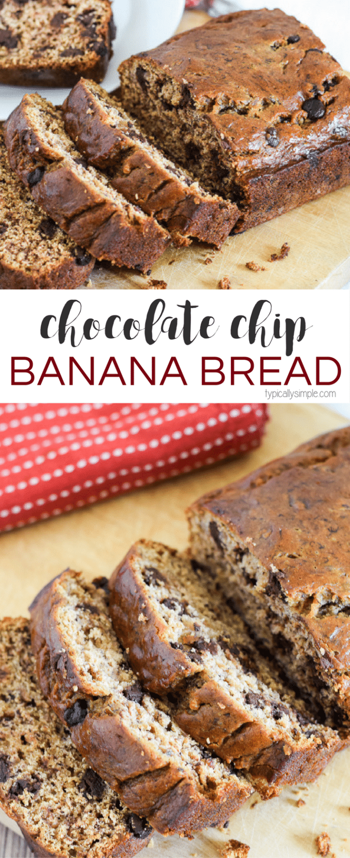 With just a few basic ingredients and some really ripe bananas, whip up this Chocolate Chip Banana Bread recipe in no time! Plus you only need one bowl to make this recipe which means easy clean-up! #bananabread #breakfastrecipe