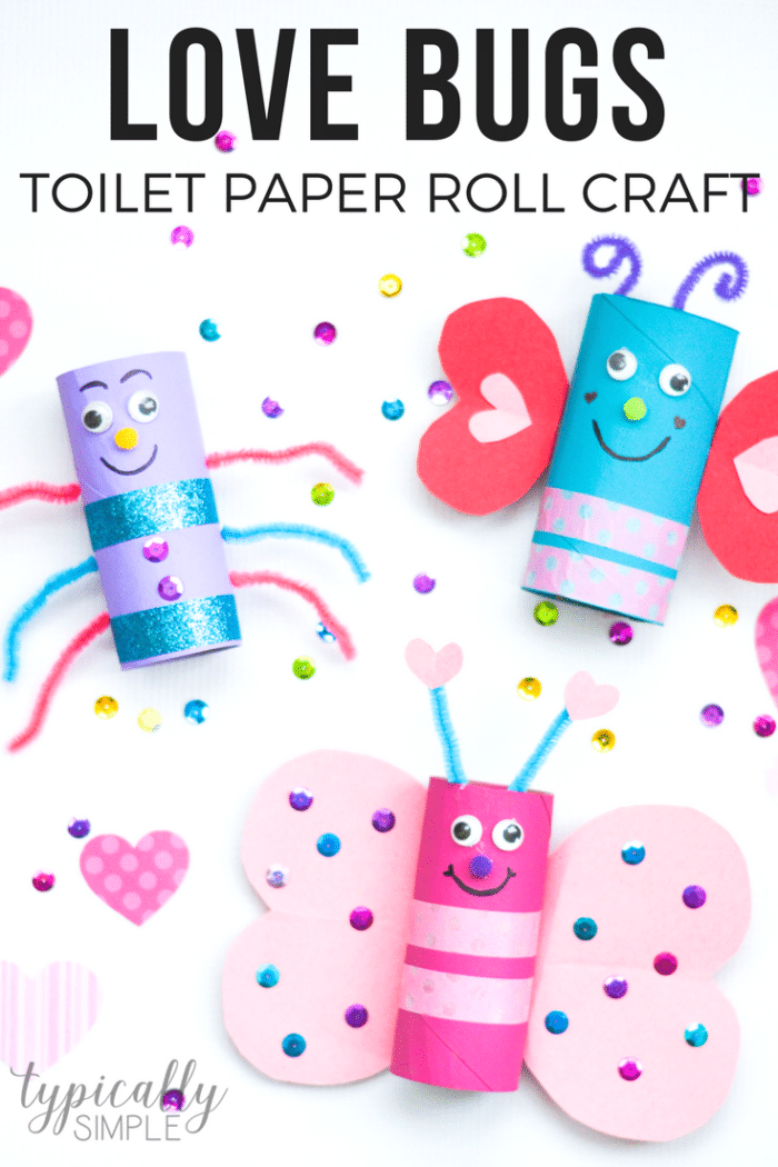 Love Bugs Toilet Paper Roll Craft Typically Simple